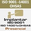 Curso ISO 9001, 14001 y OHSAS Presencial