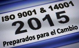 Prepararse para el cambio a ISO 9001: 2015 ISO 14001: 2015