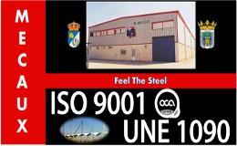 Metálicas Mecaux se certifica en ISO 9001 y UNE 1090