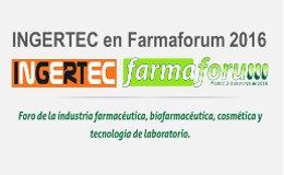 INGERTEC en Farmaforum 2016