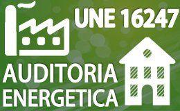 UNE-EN 16247 Auditorias Energéticas