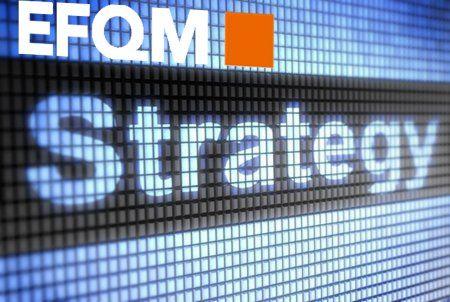 EFQM estrategia en organizaciones excelentes