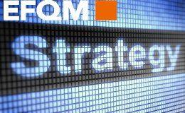 EFQM Política y estrategia en organizaciones excelentes