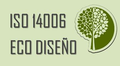 ISO 14006 Gestión del Ecodiseño