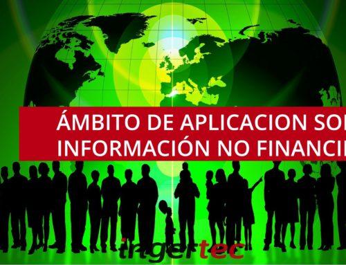 ¿Cuál es el ámbito de aplicación sobre la información no financiera?