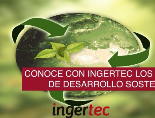 Conoce con Ingertec los Objetivos de Desarrollo Sostenible