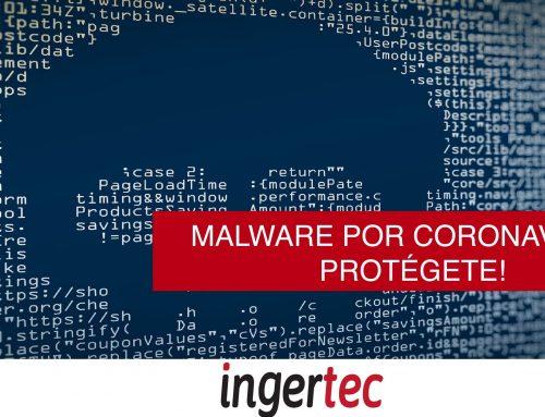 Malware por Coronavirus, protégete!