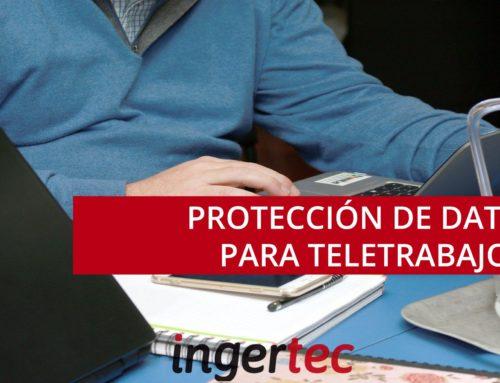 ¿Necesito protección de datos para teletrabajo?
