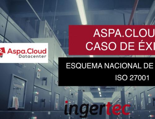 ASPA.CLOUD – Implantación ISO 27001 y Esquema Nacional de Seguridad Exitosos