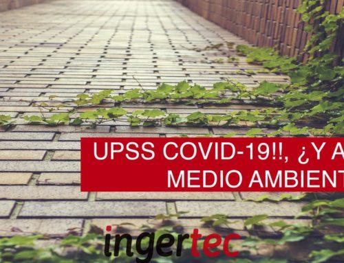 UPSS COVID-19!!, ¿Y Ahora, el Medio Ambiente?