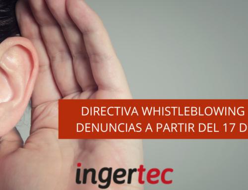 Directiva Whistleblowing y Canal de Denuncias a partir del 17 de diciembre