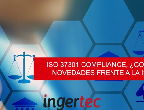 ISO 37301 Compliance, ¿conoces las novedades frente a la ISO 19600?
