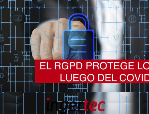 El RGPD protege los datos luego del COVID – 19